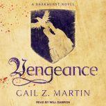 Vengeance, Gail Z. Martin