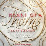 Heart of Thorns, Bree Barton