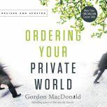 Ordering Your Private World, Gordon MacDonald