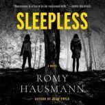 Sleepless A Novel, Romy Hausmann