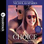 The Choice - Booktrack Edition, Nicholas Sparks