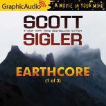 Earthcore (1 of 3), Scott Sigler