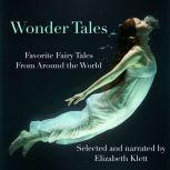 Wonder Tales: Favorite Fairy Tales From Around the World, Oscar Wilde