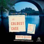 The Coldest Case, Martin Walker