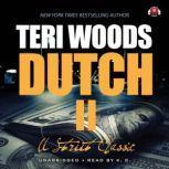 Dutch II Angel's Revenge, Teri Woods
