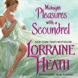 Midnight Pleasures With a Scoundrel, Lorraine Heath