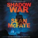 Shadow War A Tom Locke Novel, Sean McFate
