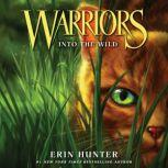 Warriors #1: Into the Wild, Erin Hunter