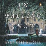 In Falling Snow, Mary-Rose MacColl