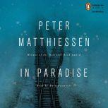 In Paradise, Peter Matthiessen