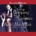 In the Company of Vampires, Katie MacAlister