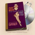 The Case of the Lucky Legs, Erle Stanley Gardner