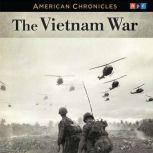 NPR American Chronicles: The Vietnam War, NPR