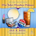 Miss Julia's Marvelous Makeover, Ann B. Ross