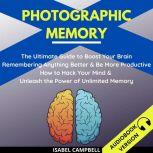 Photographic Memory, Isabel Campbell