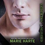 Satisfaction Delivered, Marie Harte