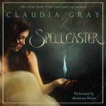 Spellcaster, Claudia Gray