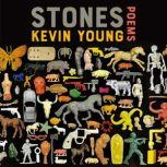 Stones Poems, Kevin Young