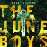 The June Boys, Court Stevens