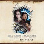 Firefly: The Ghost Machine, James Lovegrove