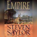 Empire The Novel of Imperial Rome, Steven Saylor