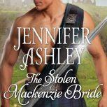 The Stolen Mackenzie Bride, Jennifer Ashley