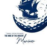 The Rime of the Ancient Mariner, Samuel Taylor Coleridge