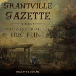 Grantville Gazette, Volume VI, Eric Flint