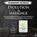 Summary Bundle: Evolution & Marriage | Readtrepreneur Publishing: Includes Summary of The Selfish Gene & Summary of The Seven Principles for Making Marriage Work, Readtrepreneur Publishing