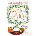 Writer to Writer From Think to Ink, Gail Carson Levine