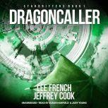 Dragoncaller, Lee French