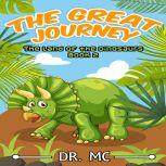 The Land of The Dinosaurs Book Dinosaur Childrens Books, Dr. MC