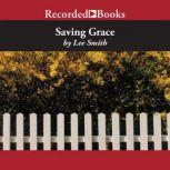 Saving Grace, Lee Smith