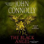 The Black Angel A Thriller, John Connolly