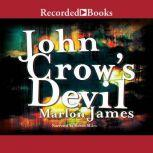 John Crow's Devil, Marlon James