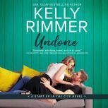 Undone, Kelly Rimmer