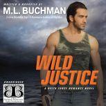 Wild Justice, M. L. Buchman