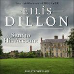 Sent to His Account, Eilis Dillon