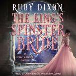 The King's Spinster Bride, Ruby Dixon