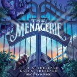 The Menagerie, Kari H. Sutherland