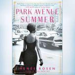 Park Avenue Summer, RenA©e Rosen