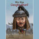 Who Was Genghis Khan?, Nico Medina