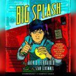 The Big Splash, Patrick Carman