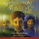 Charlie Bone and the Red Knight, Jenny Nimmo