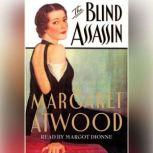 The Blind Assassin, Margaret Atwood