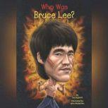 Who Was Bruce Lee?, Jim Gigliotti