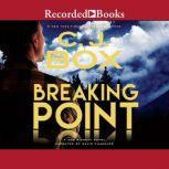 Breaking Point, C.J. Box