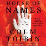 House of Names, Colm Toibin
