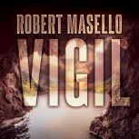 Vigil, Robert Masello