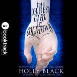 The Coldest Girl in Coldtown - Booktrack Edition, Holly Black